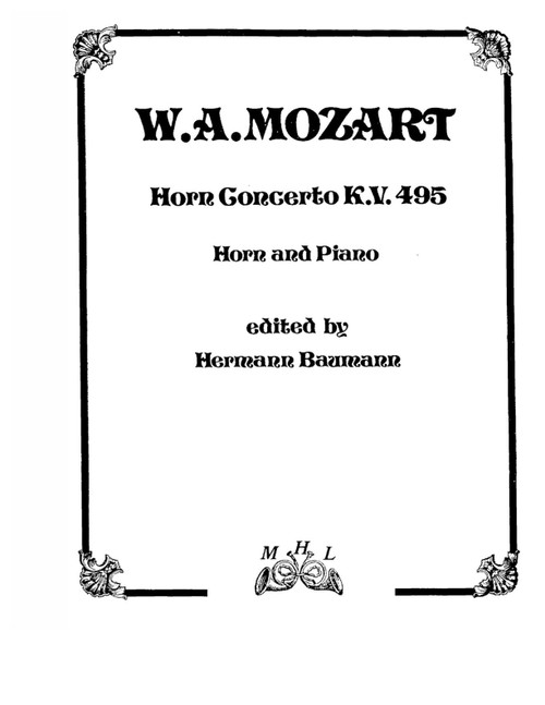 Mozart, W.A. - Horn Concerto K.V. 495 arr. for Horn and Piano by Hermann Baumann