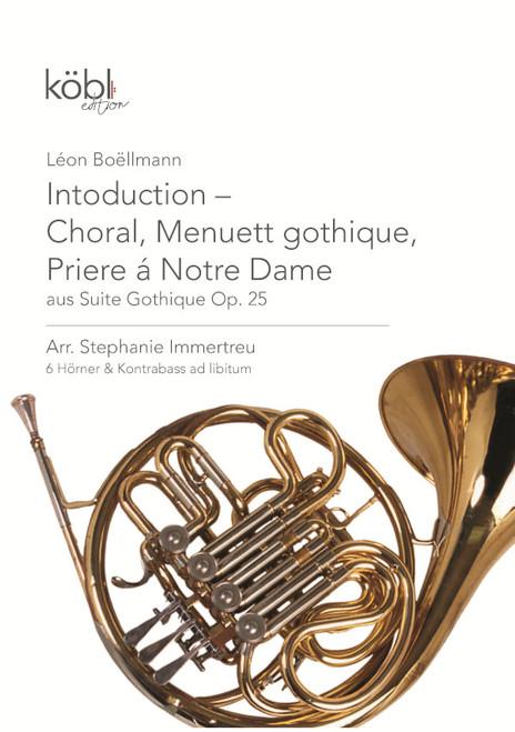 Boellmann, Leon - Intoduction - Choral, Menuett gothique, Priere á Notre Dame