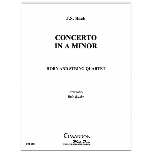 Bach / Ruske - Concerto in A Minor for Horn & String Quartet