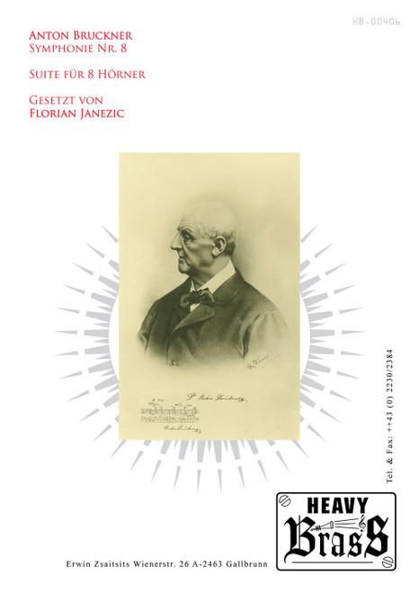 Bruckner, Anton - Suite for 8 horns from Symphony Nr. 8, arr. Florian Janezic