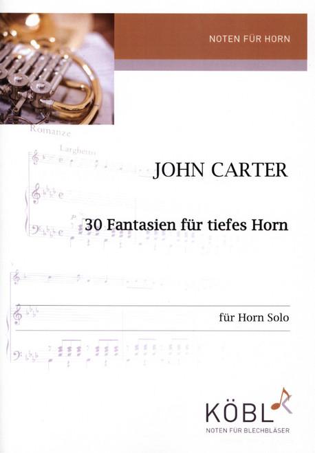 Carter, John - 30 Fantasies for Deep Horn