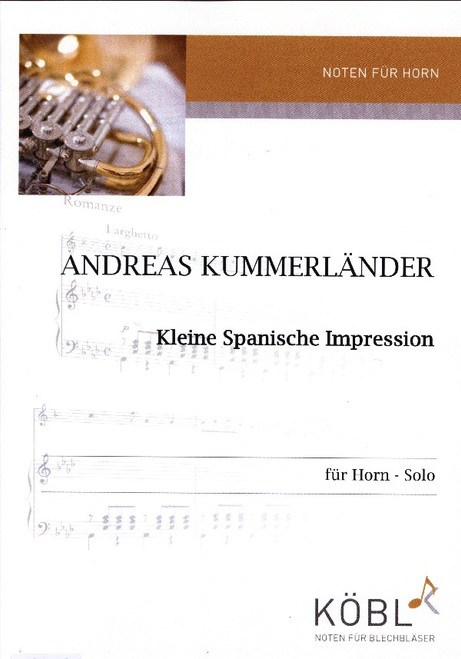 Kummerlander, Andreas - A Small Spanish Impression for Horn Solo
