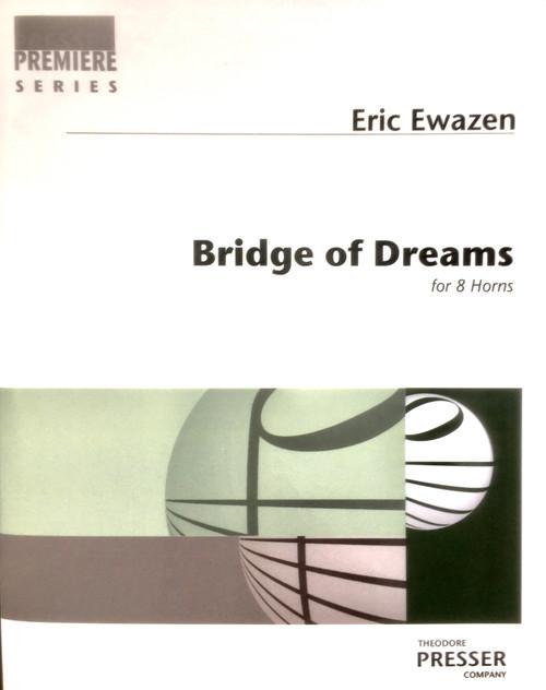 Ewazen, Eric - Bridge of Dreams