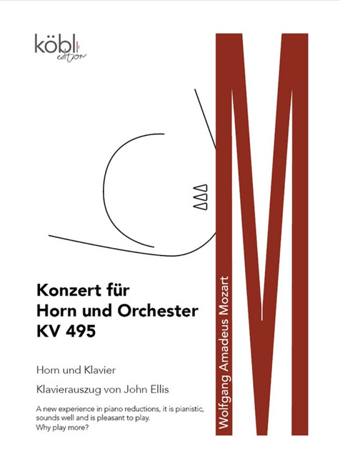 Mozart, W.A. - Concerto for Horn and Orchestra KV 495 (Piano Reduction)