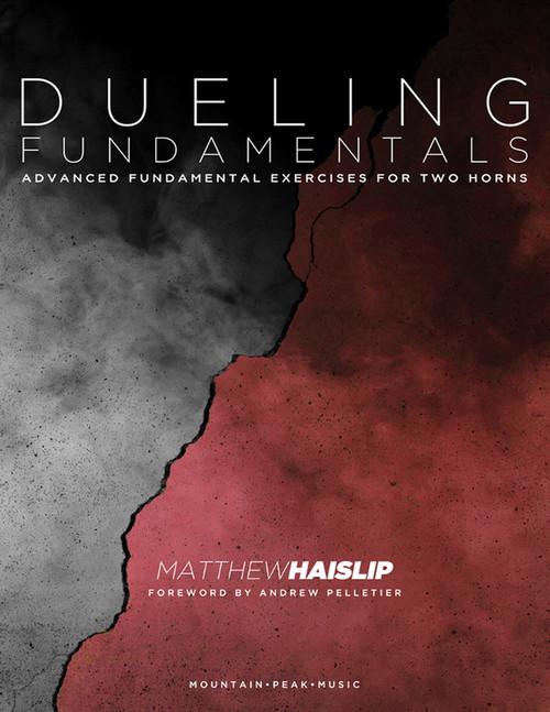 Haislip, Matthew - Dueling Fundamentals for Two Horns
