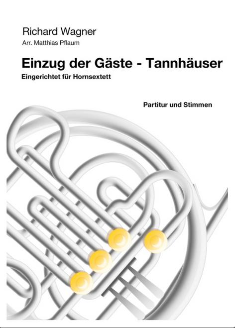 Wagner, Richard - Einzug der Gaste from 'Tannhauser'