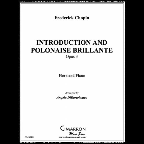 Chopin - Introduction and Polonaise Brillante, Opus 3, arr. Angela DiBartolomeo
