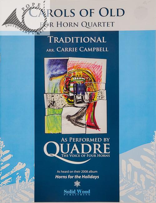 Carols of Old for Horn Quartet, Arr. Carrie Campbell