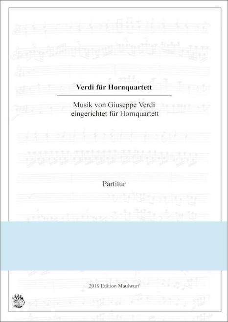 Verdi, Giuseppe - Music for Horn Quartet, ed. Matthias Pflaum