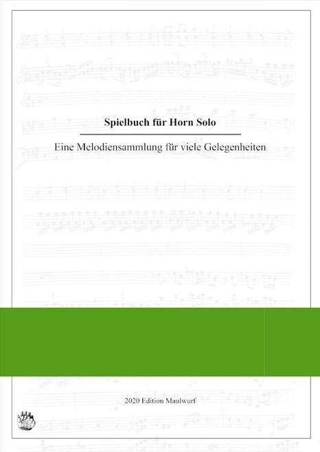 Performance Book for Solo Horn, Ed. Matthias Pflaum
