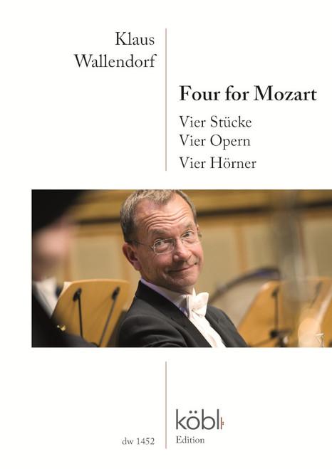 Wallendorf, Klaus - Four Mozart Arias for Horn Quartet