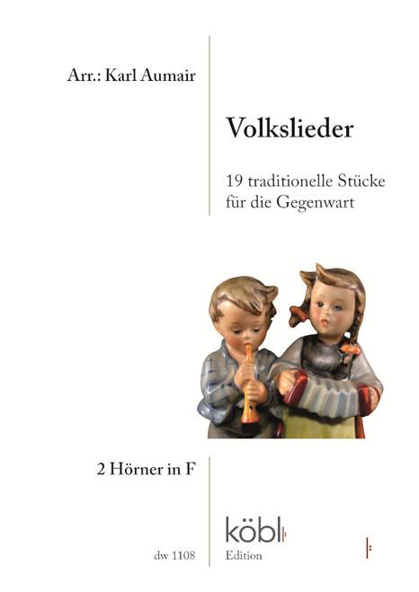 19 Traditional Folksongs, arr. Karl Aumair for 2 horns