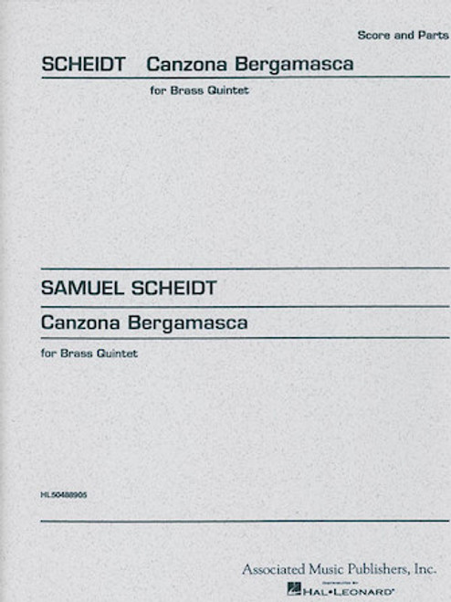 Scheidt Samuel -  CANZONE BERGAMASCA Score and Parts for 4 Horns