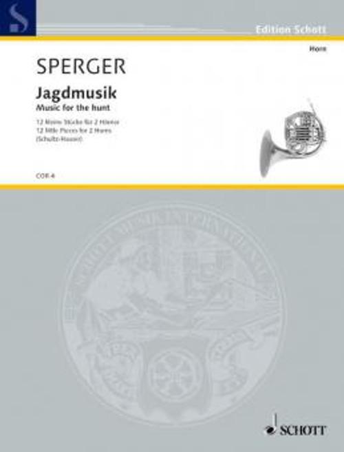 Sperger Jagdmusik; Music for the Hunt