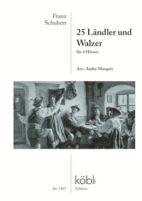 Schubert, Franz - 25 Landler und Walzer for 4 Horns, arr. Andres Marques