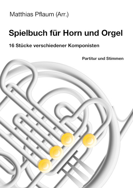 Pflaum, Matthias, arr. - Performance Book for Horn and Organ