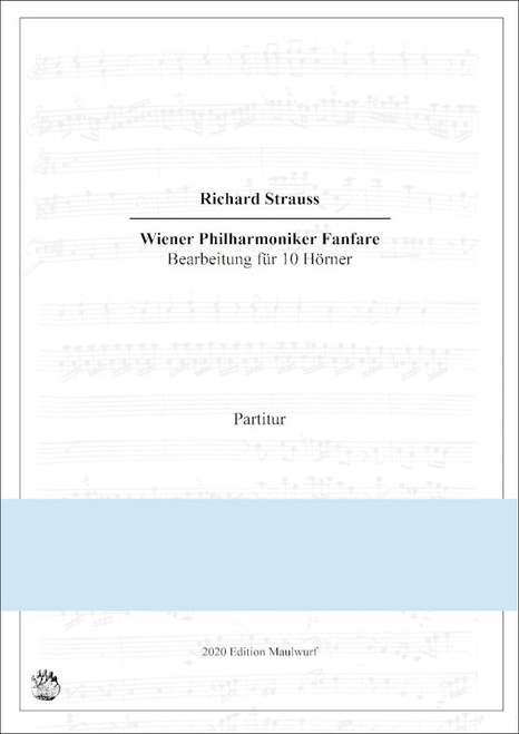 Strauss, Richard - Vienna Philharmonic Fanfare for 10 horns