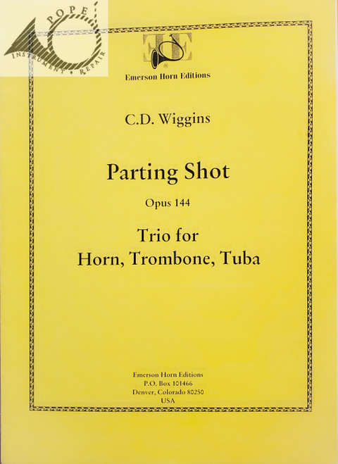Wiggins, Christopher - Parting Shot, Op. 144, Trio for Horn, Trombone, Tuba