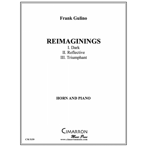 Gulino, Frank - Reimaginings for Horn and Piano