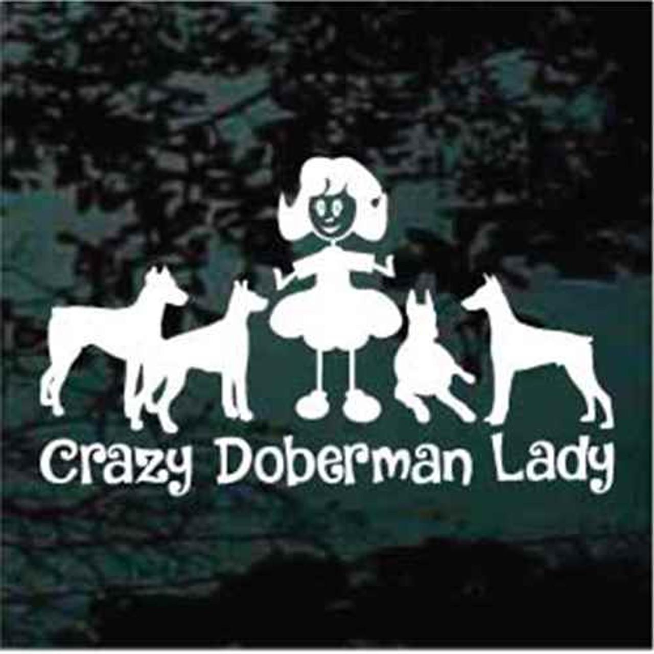 Crazy doberman lady car window decal