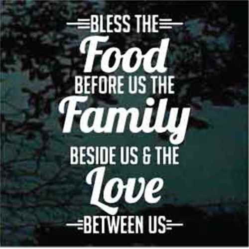 Bless The Food Before Us Quote