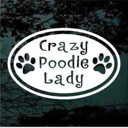 Crazy Poodle Lady Window Decal