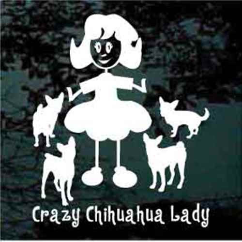Crazy Chihuahua Lady Four Chihuahuas  Window Decals