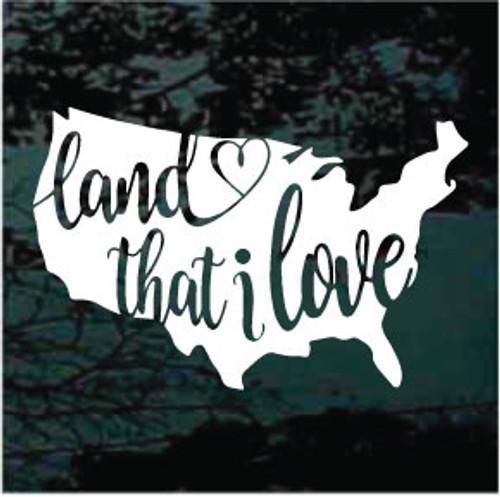 Land That I Love USA Window Decals