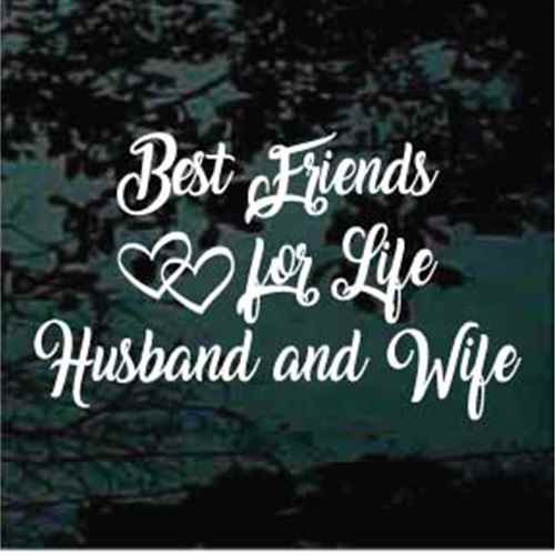 Best Friends For Life Husband & Wife