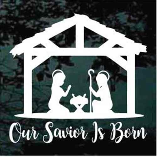 Nativity Scene Our Savior Is Born