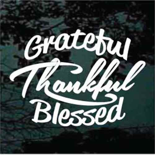 Arched Grateful Thankful Blessed Quote