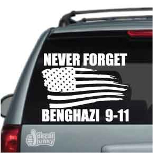 Never Forget Benghazi 911 Car Decals