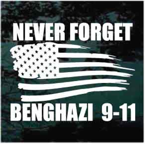 Never Forget Benghazi 911 Window Decals