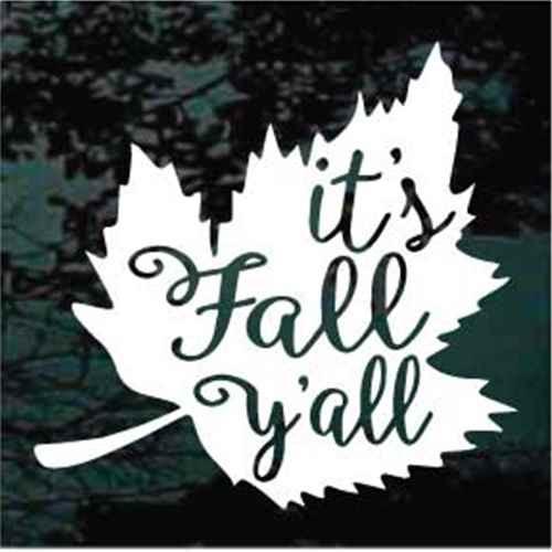 Leaf Its Fall Yall Decals