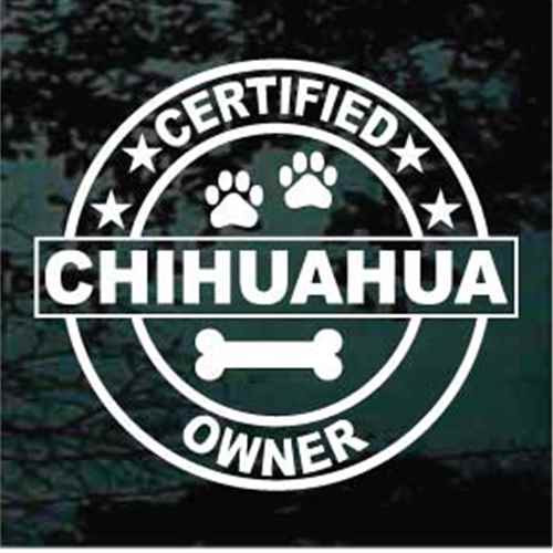 Certified Chihuahua Owner Window Decals