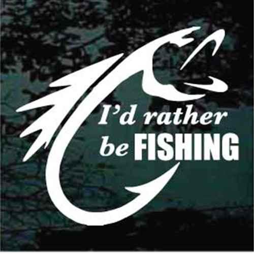 I'd Rather Be Fishing Fish Hook