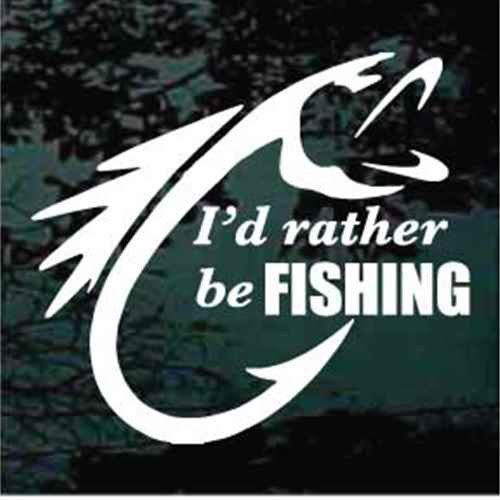 I'd Rather Be Fishing Fish Hook