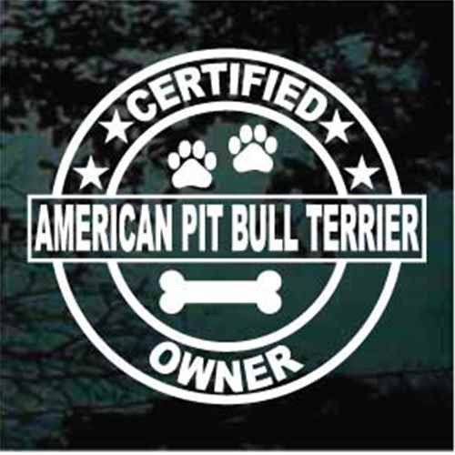 Certified Pitbull Terrier Owner Window Decal