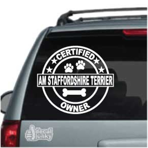 Certified Am Staffordshire Terrier Owner Car Window Decal
