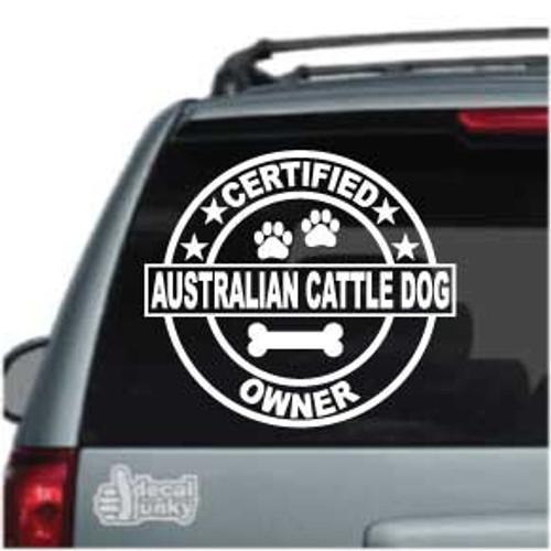 Certified Australian Cattle Dog Owner Car Window Decal