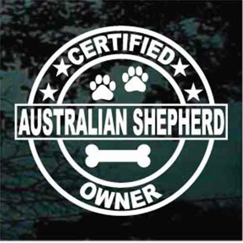Certified Australian Shepherd Owner Decals