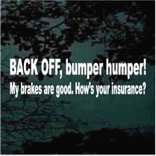 Back Off Bumper Humper!