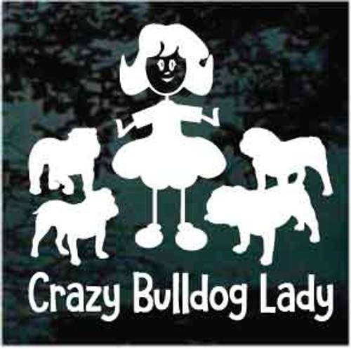 Crazy Bulldog Lady Window Decals