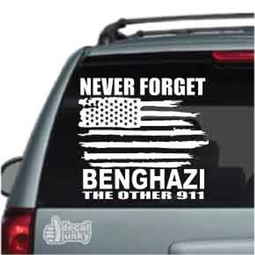 Never Forget Benghazi The Other 911 Car Decal