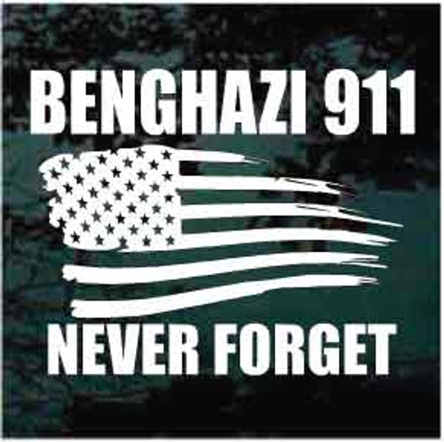 Benghazi 911 Never Forget Window Decals