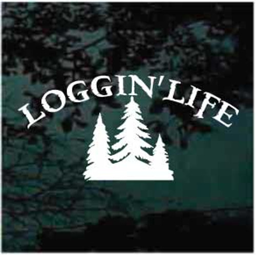 Logging life with trees window decal