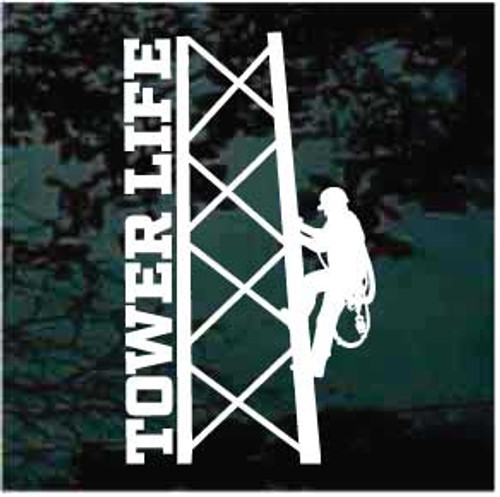 Tower Life Tower Climber Window Decal