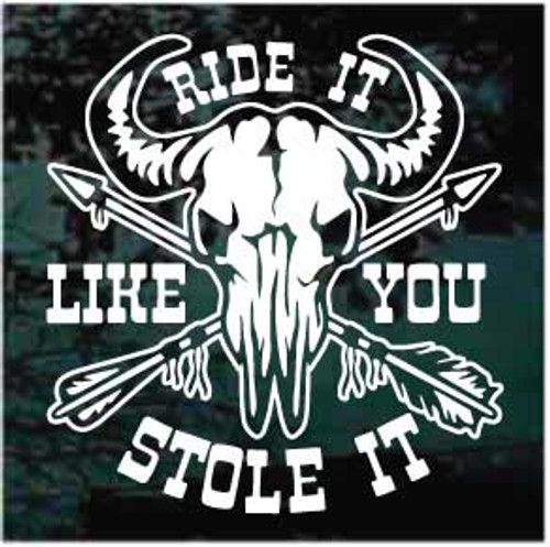 Drive It Like You Stole It Bull Skull Window Decals