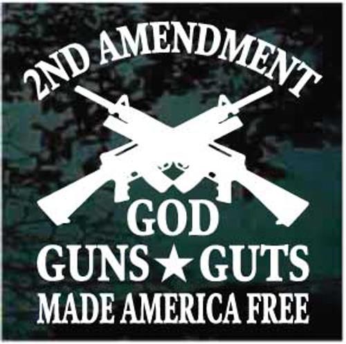 2nd Amendment God Guts Made America Free Window Decals