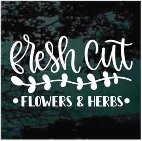Fresh Cut Flowers & Herbs Window Sign Decals
